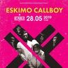 ESKIMO CALLBOY (DE) || 28.05.19 || Минск