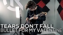 Bullet For My Valentine - Tears Don't Fall - Cole Rolland (Guitar Cover)