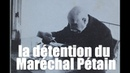 LES CONDITIONS DE DETENTION DU MARECHAL PETAIN PAR JACQUES ISORNI