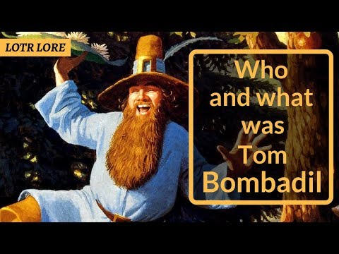 Who and What was Tom Bombadil - Lord of the Rings Lore