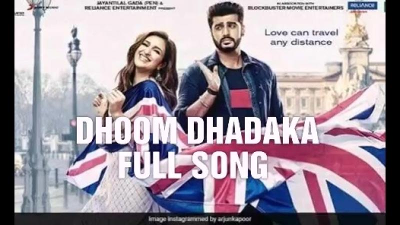 Dhoom Dhadakka Full Song