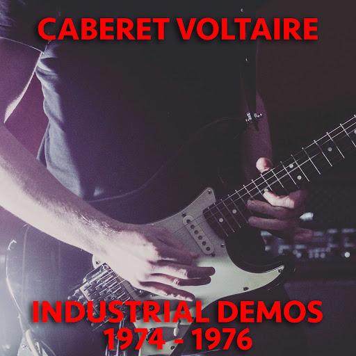 Cabaret Voltaire альбом Industrial Demos 1974-1976