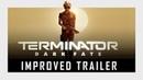 Terminator: Dark Fate | Improved trailer