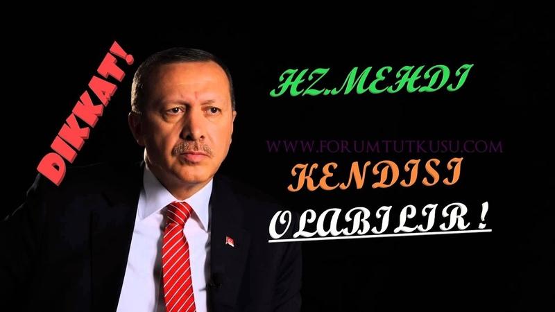 Erdoğan Hz Mehdi OLABİLİR ! Tarihin seyrine bir bakın, Deccal Kapıda Olabilir !! 19 10 2018