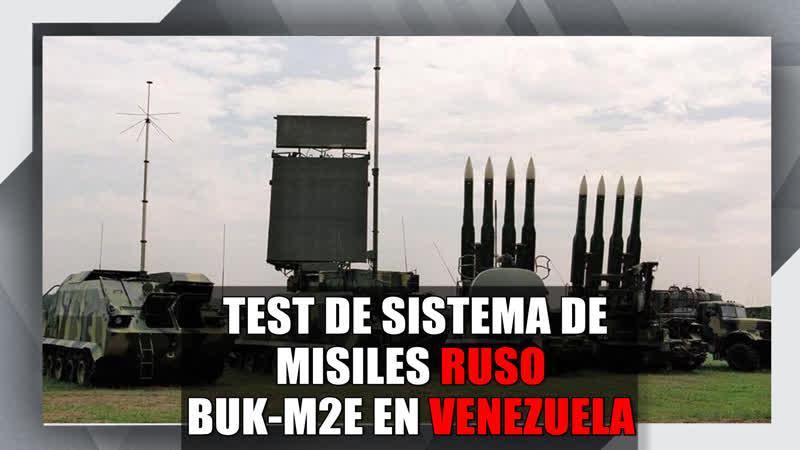 Vea en acción al sistema de misiles ruso Buk-M2E en Venezuela