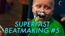 SUPERFAST BEATMAKING 5 — SHOVE MY FACE INTO THIS CAKE