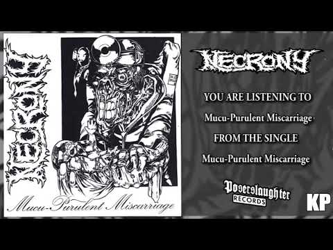 Necrony Mucu Purulent Miscarriage Full Single Stream