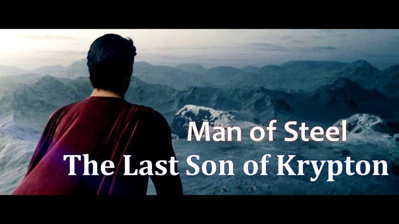 Man of Steel - The Last Son of Krypton [Movie Music Video]