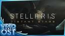 Stellaris Distant Stars and Humanoids Species OST Full Original SoundTrack