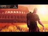 KSHMR Mark Sixma - GLADIATOR (Remix)