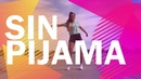 SIN PIJAMA - Becky G - Natti Natasha / Coreografía (Baile) por Moreno Dance