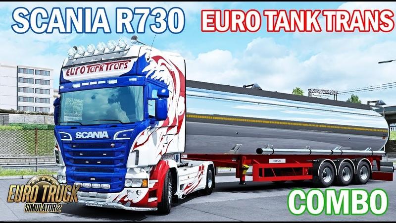 ETS2 1.34|COMBO SKIN Pack Scania R730 EURO TANK TRANS Euro Truck Simulator 2