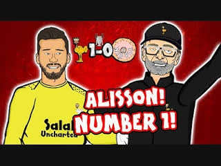🧤alisson - number 1!🧤 liverpool vs napoli 1-0 (parody champions league goal highlightsamazing save