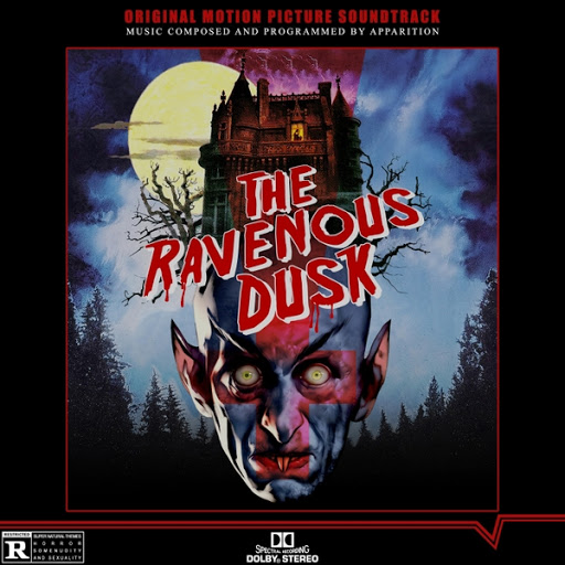 Apparition альбом The Ravenous Dusk (Original Motion Picture Soundtrack)