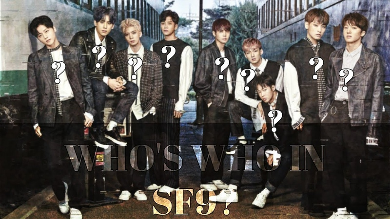Who's Who in SF9 CRACK ish