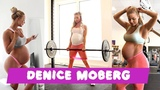 DENICE MOBERG The Pregnant Woman Trains Up to 9 Months Motivation 2018