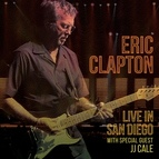 Eric Clapton альбом Live in San Diego (with Special Guest JJ Cale)