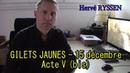 Gilets jaunes 15 décembre Acte 5 bis Fracture à l'extrême droite