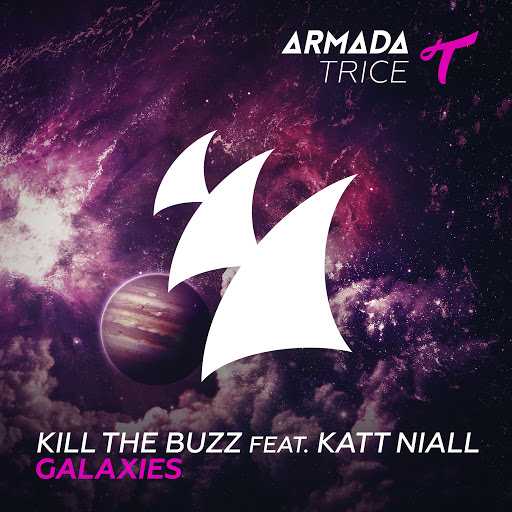 Kill The Buzz альбом Galaxies