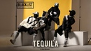 Blacklist feat. Carla's Dreams - Tequila 2017 Official Video