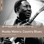 Muddy Waters альбом Rough Guide To Muddy Waters: Country Blues