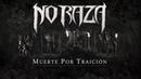 NO RAZA - Muerte por Traición Official Music Video