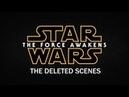 Звёздные войны Пробуждение силы удалённые сцены