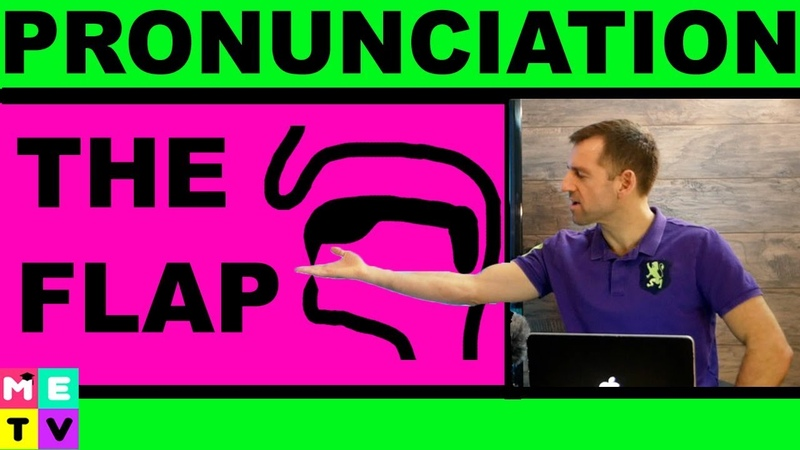 English Pronunciation | The Flap Sound