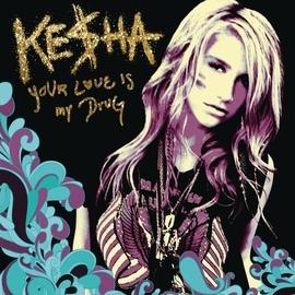 Ke$ha альбом Your Love Is My Drug