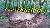 Trail Building Diaries ep 1 Nouveau Projet Et Gros Relev