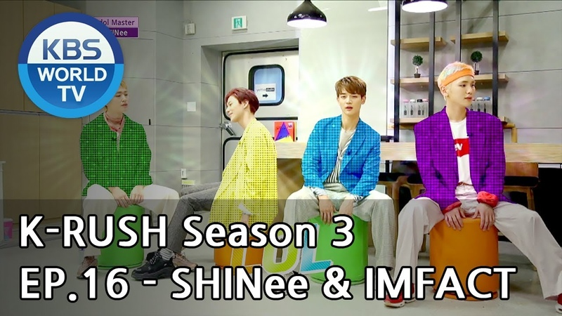 Today's GUEST SHINee IMFACT! [KBS World Idol Show K-RUSH3 2018.06.29]
