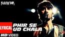 Phir Se Ud Chala Lyrcial Video | Rockstar | Ranbir Kapoor