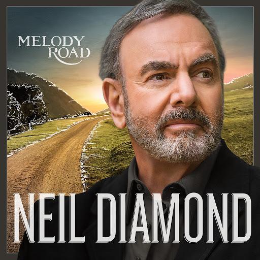 Neil Diamond альбом Melody Road (Deluxe)