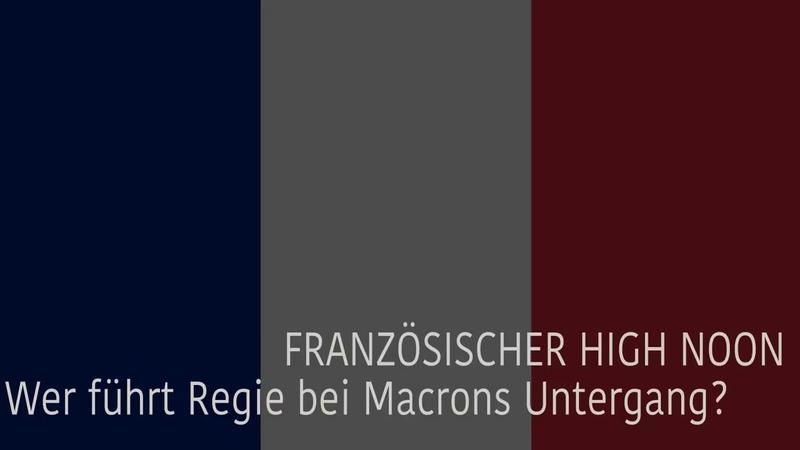 Wolfgang Eggert - Wer führt Regie bei Macrons Untergang