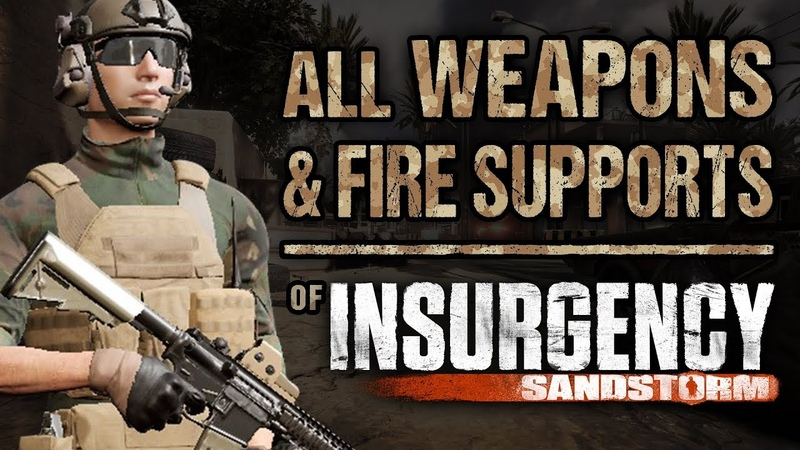 Insurgency: Sandstorm - ALL WEAPONS FIRE SUPPORTS Showcase ( Shooting Enemies with Each!)