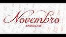 Previsão das MARAVILHOSAS ENERGIAS DE NOVEMBRO Sobrevivência e a Cura