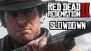 Red Dead Redemption 2 | Slowdown