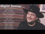 Waylon Jenning Greatest Hits Full Album - Best Songs Of Waylon Jenning - Waylon Jenning Playlist