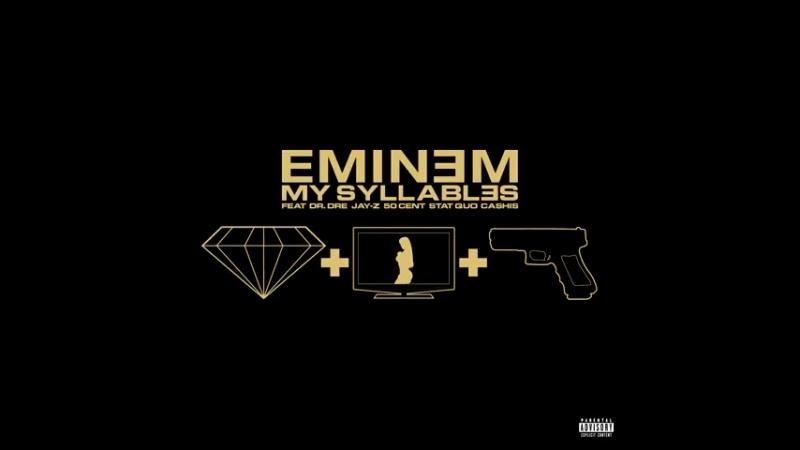 Eminem-Syllables ft Dr. Dre, Jay Z, 50 Cent, Stat Quo