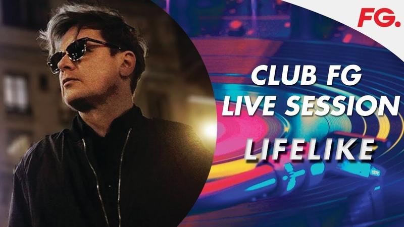 LIFELIKE LIVE STREAM | CLUB FG | DJ MIX