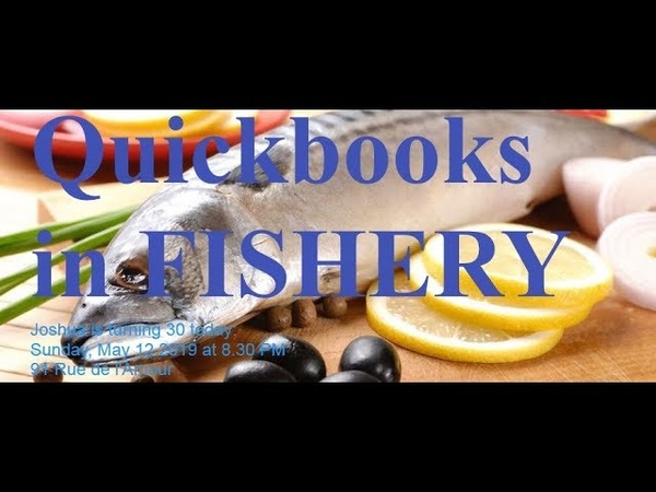 Quick Books Accounting in Fisheries Business Video 1