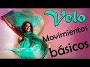 VELO Movimientos basicos Tutoriales de danza del vientre