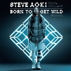 Steve Aoki альбом Born To Get Wild