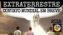PRIMEIRO CONTATO EXTRATERRESTRE ACONTECERÁ Ninguém é mais que ninguém sois Deuses