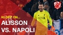 Jurgen Klopp praises Alisson, his defence and Anfield's 12th man vs. Napoli