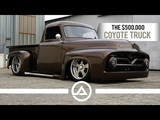 The $500,000 Coyote Truck   55 Ford F100