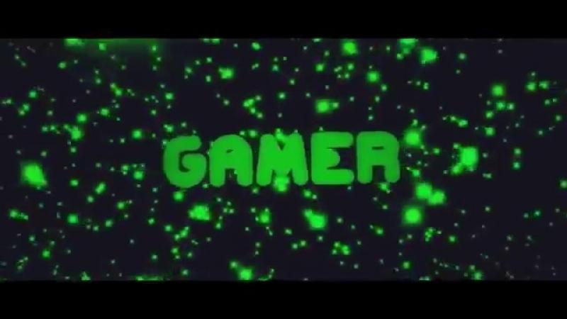 Интро для канала геймер