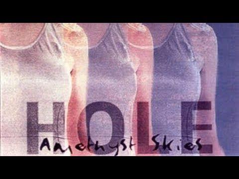 Hole - Amethyst Skies Bootleg (Live at The Palace, Hollywood, CA, 11/7/1993)
