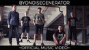 BYONOISEGENERATOR - 9.8M/SEC2ENDORPHINЕNOSEDIVE [OFFICIAL MUSIC VIDEO] (2018) SW EXCLUSIVE
