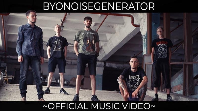 BYONOISEGENERATOR - 9.8M/SEC2ENDORPHINЕNOSEDIVE [OFFICIAL MUSIC VIDEO] (2018) SW EXCLUSIVE